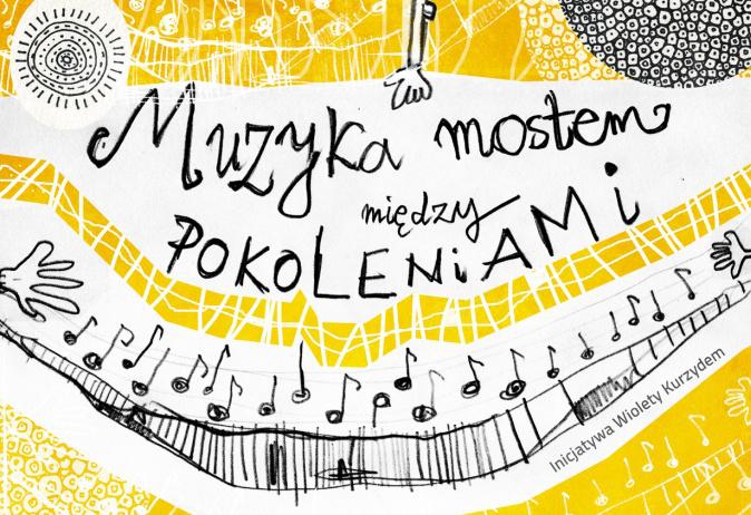 Muzyka mostem między pokoleniami