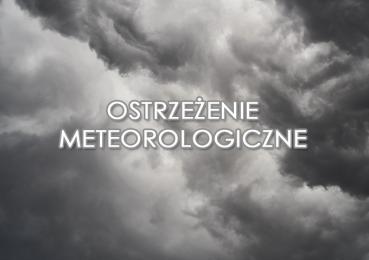 Ostrzeżenie przed burzami z gradem - 21 czerwca 2019 r.