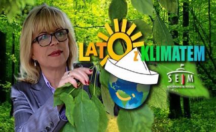 """Posłanka przekonuje do """"Lata z Klimatem"""""""