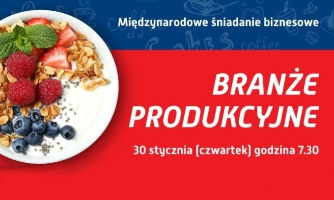 Międzynarodowe śniadanie biznesowe dla firm produkcyjnych