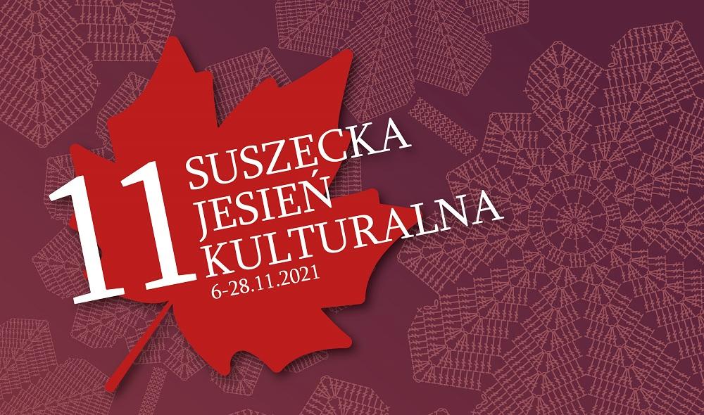11. Suszecka Jesień Kulturalna